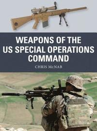 bokomslag Weapons of the US Special Operations Command
