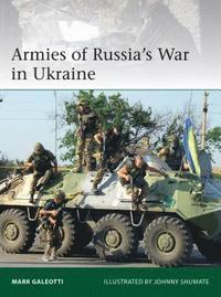 bokomslag Armies of Russia's War in Ukraine