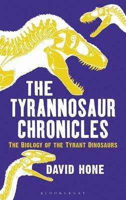 bokomslag The Tyrannosaur Chronicles