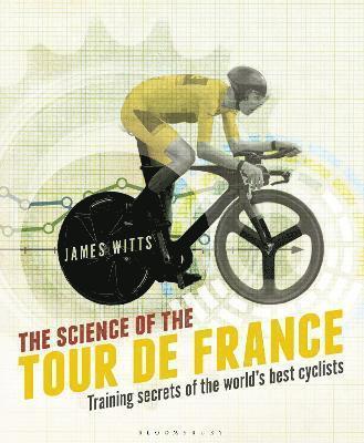 bokomslag The Science of the Tour de France