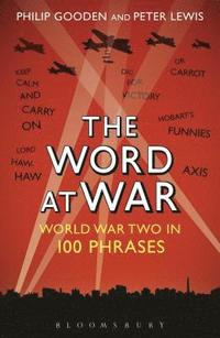bokomslag Word at war - world war two in 100 phrases