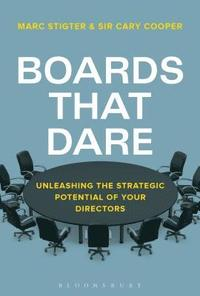 bokomslag Boards That Dare: How to Future-proof Today's Corporate Boards