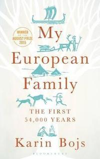 bokomslag My European Family: A Genetic Adventure Across 54,000 Years