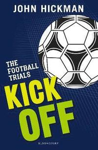 bokomslag The Football Trials: Kick Off