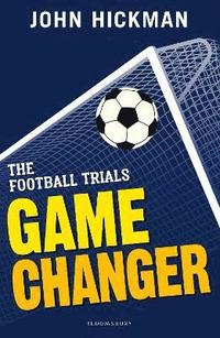 bokomslag The Football Trials: Game Changer