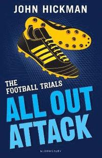 bokomslag The Football Trials: All Out Attack