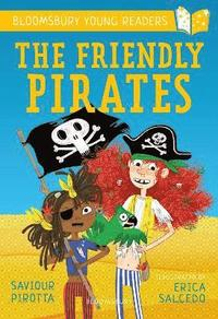 bokomslag The Friendly Pirates: A Bloomsbury Young Reader