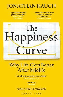 bokomslag The Happiness Curve: Why Life Gets Better After Midlife