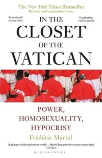 bokomslag In the Closet of the Vatican: Power, Homosexuality, Hypocrisy