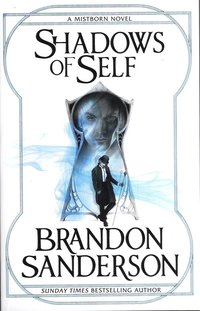 bokomslag Shadows of Self: A Mistborn Novel