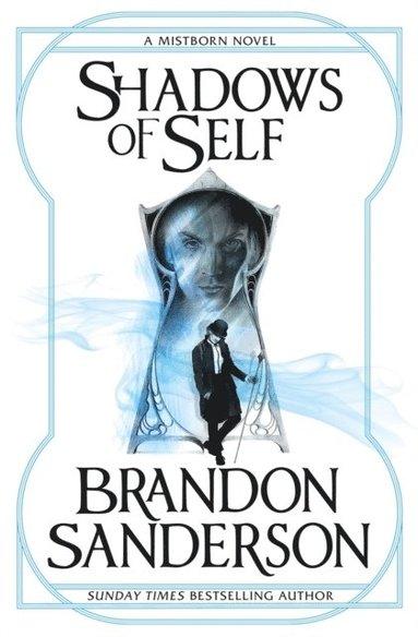 bokomslag Shadows of Self: A Mistborn Novel
