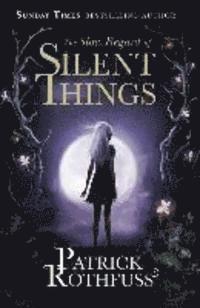bokomslag The Slow Regard of Silent Things
