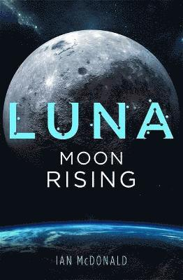 bokomslag Luna: Moon Rising