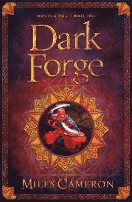 bokomslag Dark Forge: Masters and Mages Book Two