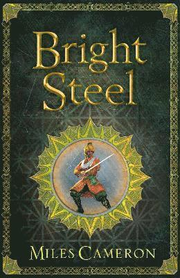 bokomslag Bright Steel: Masters and Mages Book Three