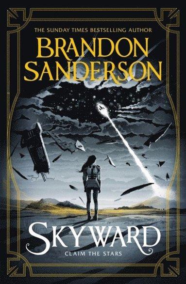 bokomslag Skyward: Claim the stars