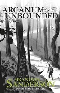 Arcanum unbounded - the cosmere collection
