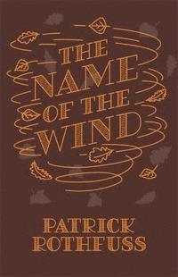 bokomslag Name of the wind - 10th anniversary hardback edition