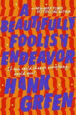 A Beautifully Foolish Endeavor 1