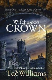bokomslag Witchwood crown - book one of the last king of osten ard