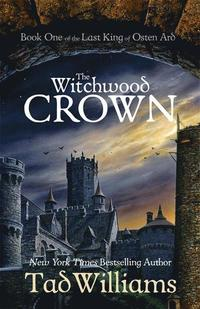 bokomslag The Witchwood Crown: Book One of The Last King of Osten Ard