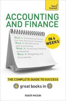 bokomslag Accounting & finance in 4 weeks - the complete guide to success: teach your