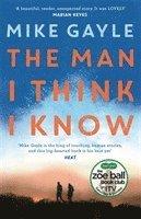 bokomslag The Man I Think I Know: A