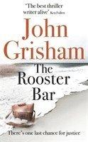 bokomslag The Rooster Bar: The New York Times Number One Bestseller