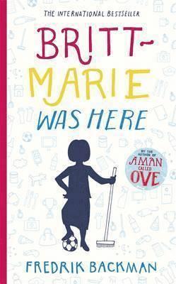 bokomslag Britt Marie Was Here