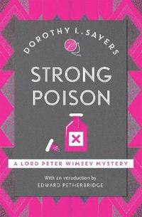 bokomslag Strong Poison: Classic crime fiction at its best