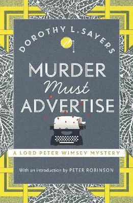 bokomslag Murder must advertise - lord peter wimsey book 10