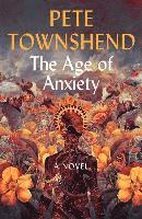 bokomslag The Age of Anxiety: A Novel