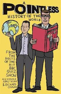 bokomslag A Pointless History of the World