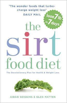 bokomslag Sirtfood diet - the revolutionary plan for health and weight loss