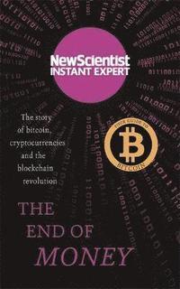 bokomslag The End of Money