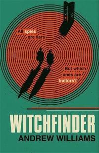 bokomslag Witchfinder: the ultimate Cold War spy story