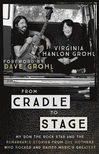 bokomslag From Cradle to Stage