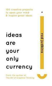 bokomslag Ideas Are Your Only Currency