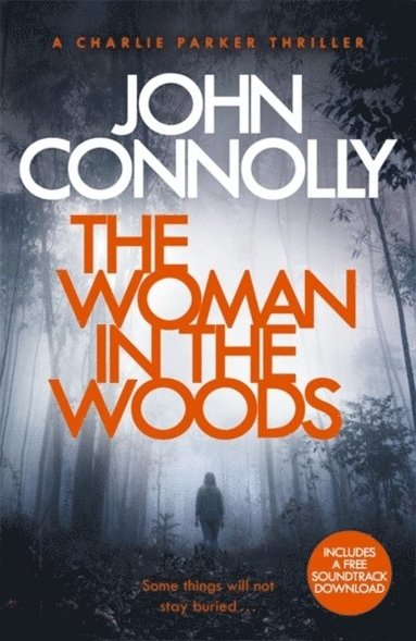 bokomslag The Woman in the Woods: A Charlie Parker Thriller: 16