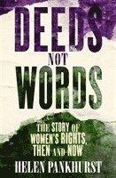 bokomslag Deeds Not Words