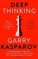 bokomslag Deep Thinking: Where Machine Intelligence Ends and Human Creativity Begins