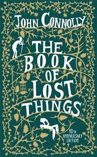 bokomslag The Book of Lost Things 10th Anniversary Edition