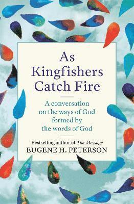 bokomslag As Kingfishers Catch Fire