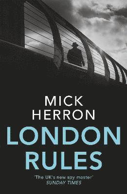 bokomslag London Rules: Jackson Lamb Thriller 5