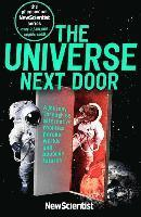 bokomslag The Universe Next Door: A Journey Through 55 Alternative Realities, Parallel Worlds and Possible Futures