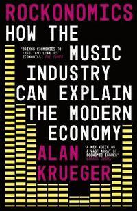 bokomslag Rockonomics: How the Music Industry Can Explain the Modern Economy