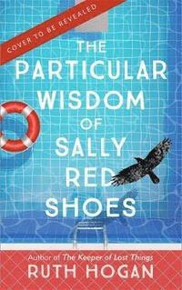 bokomslag The Particular Wisdom of Sally Red Shoes