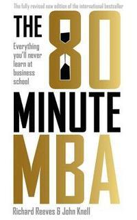 bokomslag The 80 Minute MBA