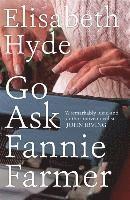 Go Ask Fannie Farmer 1