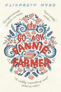 bokomslag Go Ask Fannie Farmer